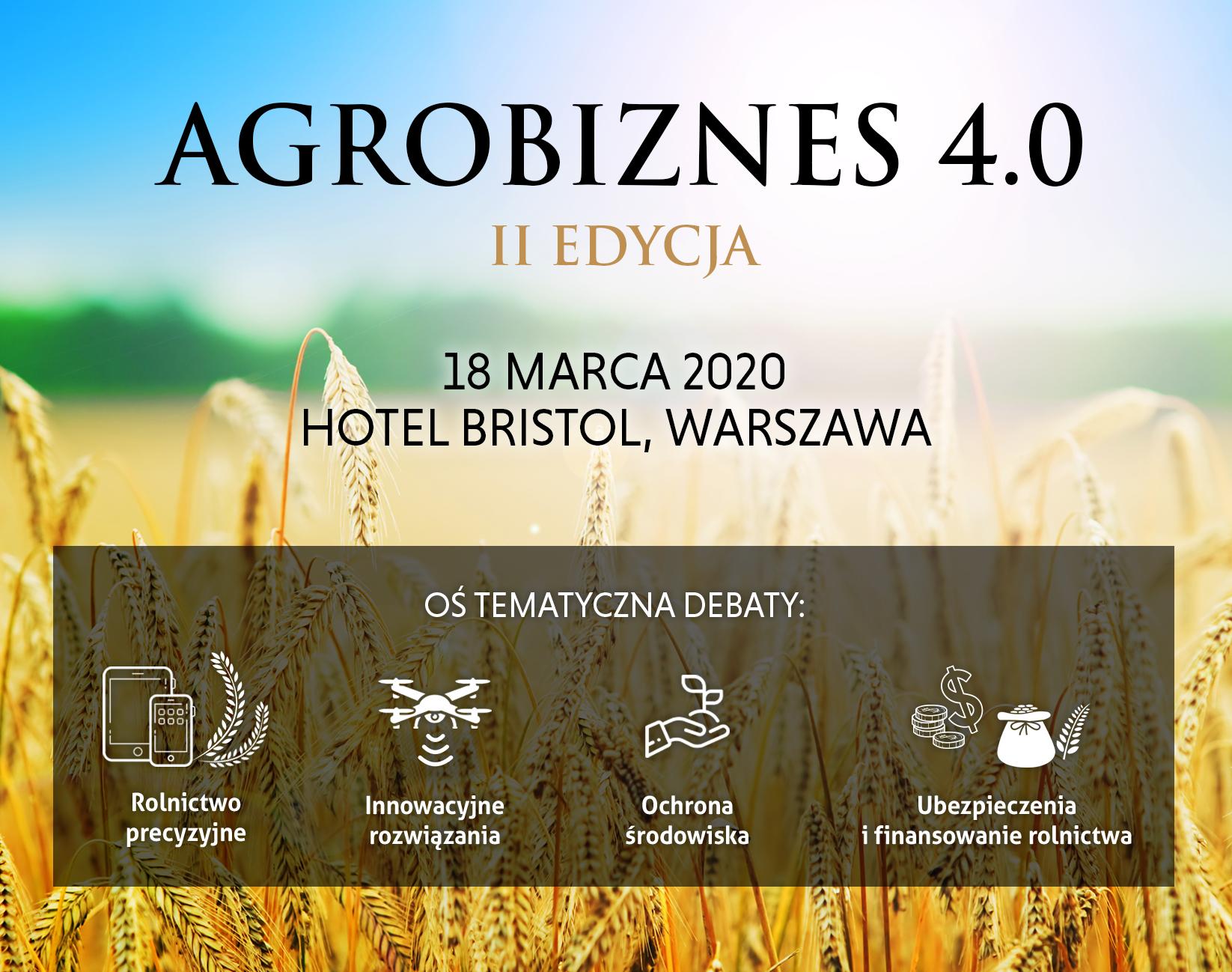 Agrobiznes 4.0, czyli branża rolnicza w jednym miejscu!